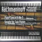 Rachmaninoff: World Premieres