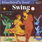 Bluebird's Best: Swing Bandstand Kings
