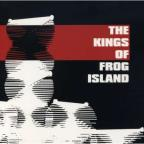 Kings Of Frog Island