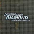 Dancemania Diamond Millennium Hits Collection