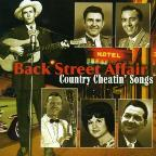Back Street Affair: Country Cheatin' Songs