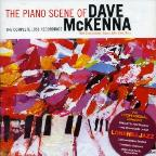 Piano Scene of Dave McKenna: The Complete 1958 Recordings