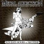 Metal Addiction...Punk Rockers Remaking Heavy Metal Hits