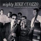 Mighty Mike Cuozzo - With The Costa-Burke Trio