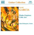 Garcia: Etudes Esquisses; Celtic Airs
