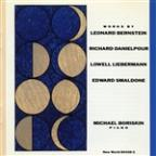 Works by Bernstein, Danielpour, Lebermann, Smaldone