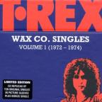 T - Rex Wax Co. Singles Box, Vol. 1 (1972 - 72).