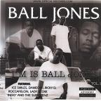 I'm Is Ball Jones