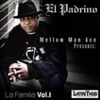 Mellow Man Ace Presents La Familia, Vol. 1