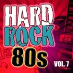 Hard Rock 80s Vol.7