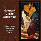 Tango Lesson Highlights On Guitar Vol. 2