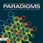 Paradigms: New Sounds for the Modern Orchestra