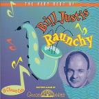 Raunchy: The Very Best of Bill Justis