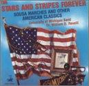 Stars and Stripes Forever: Sousa Marches and other American Classics