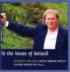 To The Heart Of Ireland: Irish Songs