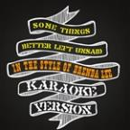 Some Things Better Left Unsaid (In The Style Of Brenda Lee) [karaoke Version] - Single