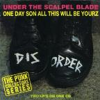 Under The Scalpel Blade/One Day Son