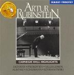 Artur Rubinstein - Carnegie Hall Highlights
