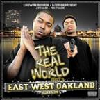 J Stalin & Mayback-The Real World East West Oakland