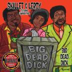 Old School Comedy Classics, Vol. 5: Big Dead Dick