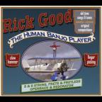 Rick Good-The Human Banjo Player