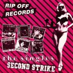 Rip Off Records Singles Compilation: Second Strike