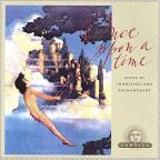 Once Upon A Time: Music Of Innocence & Enchantment