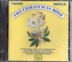 Frank Bridge: The Christmas Rose / Howard Williams