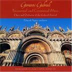 Giovanni Gabrieli: Processional And Ceremonial Music