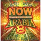 Now Thats What I Call Arabia Vol. 8