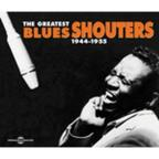Greatest Blues Shouters 1944-1955