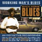 Back Home Blues-Working Man's Blues