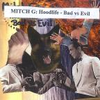 Hoodlife - Bad Vs Evil