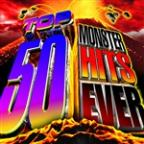 Top 50 Monster Hits Ever!