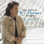 Best of B.J. Thomas Gospel: Live