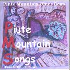 Piute Mountain Songs