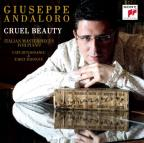 Cruel Beauty: Italian Masterpieces for Piano