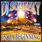 In Da Beginning: Underground, Vol. 1