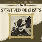 Best Of Stormy Weekend Classics