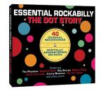 Essential Rockabilly: The Dot Story