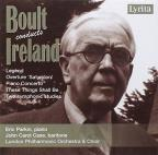 Boult conducts John Ireland