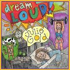 Dream Loud