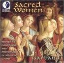 Sacred Women - Women As Composers And Performers / Sarband