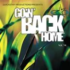 Quickstar Productions Presents : Goin Back Home volume 14