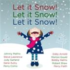 Let It Snow! Let It Snow! Let It Snow! The Very Best Christmas And Winter Songs By Steve Lawrence & Edyie Gorme, Johnny Mathis, Gene Autry, Percy Faith And More