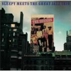 Session: Sleepy Meets The Great Jazz Trio