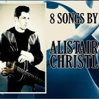 8 Songs By Alistair Christl