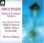 Bruckner: Mass in e, Motets / Halsey, City of Birmingham Sym