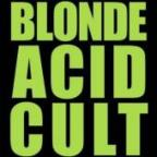 Blonde Acid Cult
