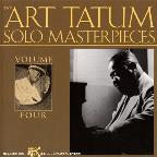 Art Tatum Solo Masterpieces, Vol. 4